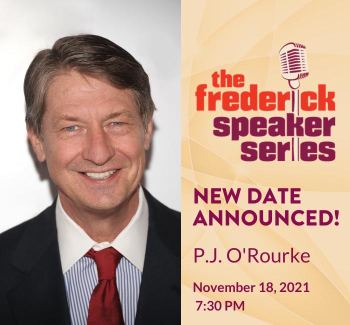 PJ OROURKE Frederick Speaker Series Weinberg